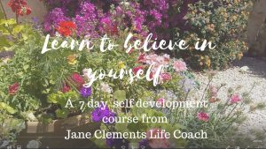 text over flowers Jane Clements life coach